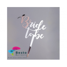 Cake Topper Acrylic - Bride to Be Silver